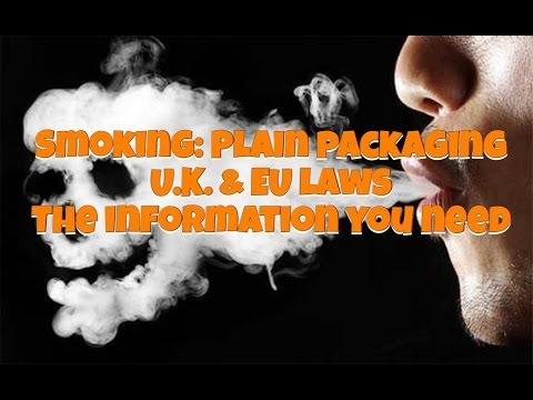 SMOKING, PLAIN PACKAGING CIGARETTES | new Uk & EU laws, 2016