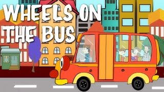 Wheels On The Bus Go Round and Round | Nursery Rhyme With Lyrics