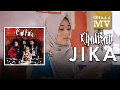 Khalifah - Jika (Official Music Video)