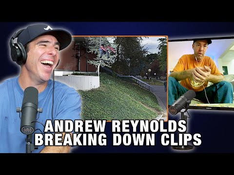 Andrew Reynolds Breaks Down Some Of His Memorable Clips!!