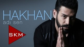 Hakhan - Adı Sen (Official Audio)