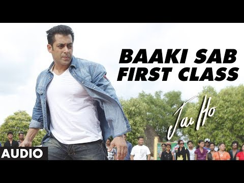 jai Ho Song Baaki Sab First Class (full Audio) | Salman Khan | Releasing: 24 Jan 2014 video