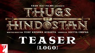 Thugs of Hindostan - Logo | Amitabh Bachchan | Aamir Khan | Katrina Kaif | Fatima Sana Shaikh