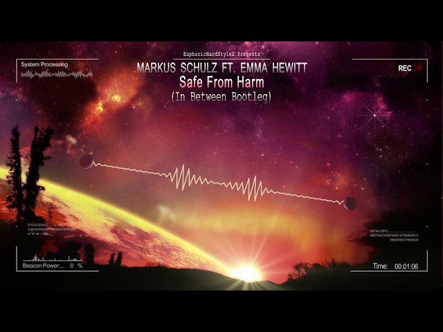 Markus Schulz ft. Emma Hewitt - Safe From Harm In Between Bootleg Free Release