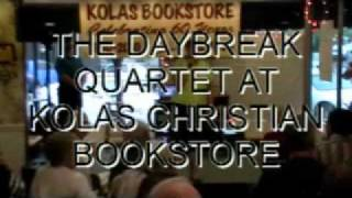 THE DAYBREAK QUARTET -  BURDENS ARE LIFTED AT CALVARY
