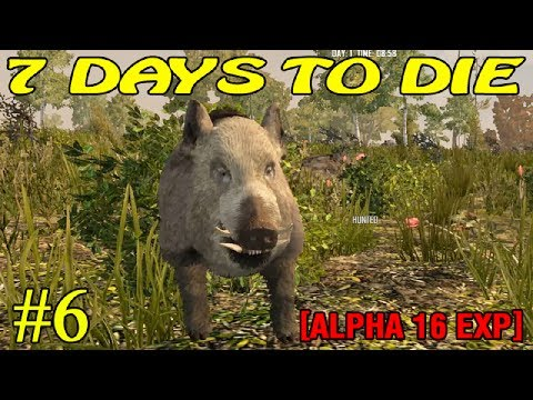 7 Days to Die Alpha 16 ► Начало 2 ► №6  (16+)