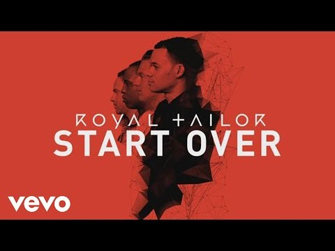 Royal Tailor - Start Over (Official Pseudo Video)