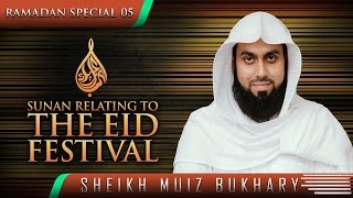 Sunan Relating To The Eid Festival  ┇ #SunnahRevival ┇ by Sheikh Muiz Bukhary ┇ TDR Production ┇