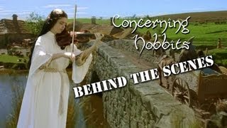 Concerning Hobbits - Behind the Scenes