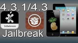 Jailbreak 4.3.3/4.3.2/4.3.1 Every iPhone, iPad & iPod Touch - Sn0wbreeze