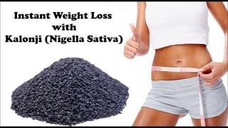 Instant Weight Loss with Kalonji | How to Use Kalonji (Nigella Sativa) for belly fat loss