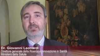 video Intervista al dr. Giovanni Leonardi, direttore generale Ricerca e Innovazione in Sanità Ministero della Salute.