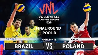 Brazil vs Poland | Highlights | Final Round Pool B | Men's VNL 2019