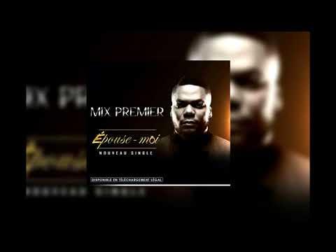 DJ MIX PREMIER EPOUSE MOI