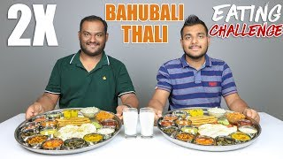 2 X BAHUBALI THALI EATING CHALLENGE | Veg Thali Eating Competition | Food Challenge