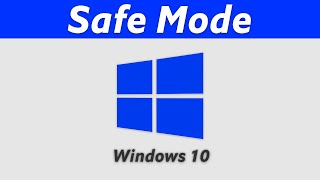 Safe Mode Windows 10 - How to Boot in & How to Get Out