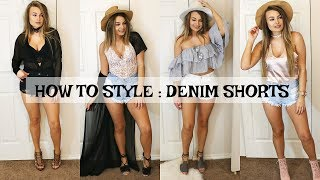 HOW TO STYLE : DENIM SHORTS | LOOKBOOK