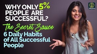 Why only 5% people are successful? 6 Daily Habits of All Successful People - Motivation