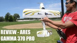 Ares Gamma 370 Pro - Flight Review