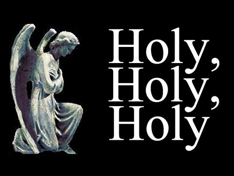 Traditional - Holy Holy Holy