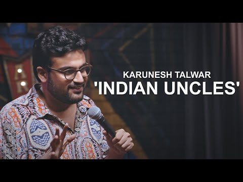 Play this video Indian Uncles  Stand Up Comedy by Karunesh Talwar