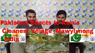 Pakistani Reacts to | Asia's Cleanest Village - Mawylynong, Meghalaya | CoMpLeX TV