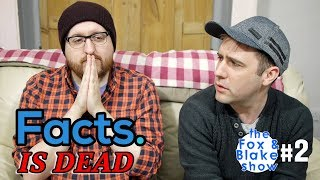 download musica The Fox and Blake Show 2 - Facts Is Dead