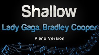 Lady Gaga, Bradley Cooper - Shallow (Piano Version)