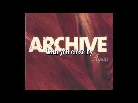 Archive - Again Long Version + Lyrics HQ HD