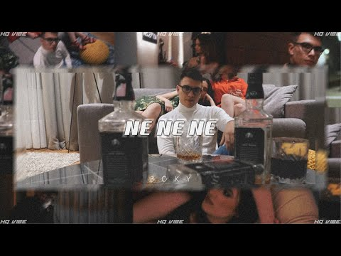 BOKY - NE NE NE (OFFICIAL VIDEO)