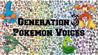 Pokemon | All Generation 3 Pokemon Voices/Impressions/Cries