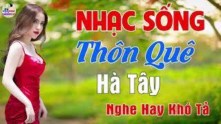 Liên Khúc Nhạc Sống 2019 - Chuẩn Mực Nhạc Sống Trữ Tình Bolero- Nhạc Sống Thôn Quê Vừa Nghe Vừa Khen