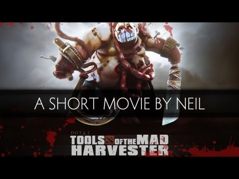 Dota 2 Neil - Tools of the Mad Harvester