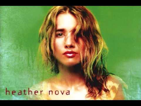 Heather Nova - Help Me Be Good To You