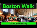 Boston Walk: Boston Public Library