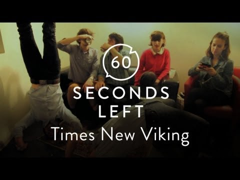 Times New Viking vs Veronica Falls - 60 Seconds Left