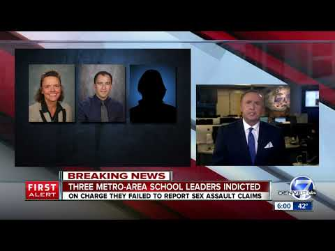 Indictment: 3 Cherry Creek School Leaders Punished Student For Alleging Sex Assault On Teacher