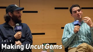 Making Uncut Gems with Josh & Benny Safdie and Crew | NYFF57