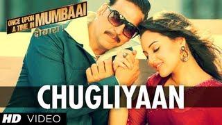 download lagu Chugliyaan Song Once Upon A Time In Mumbaai Dobaara gratis