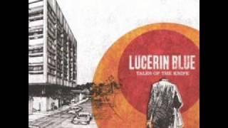 Watch Lucerin Blue Man Made Weapon video