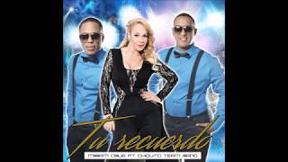 Chiquito Team Band  Feat. Miriam Cruz - Tu Recuerdo 2016