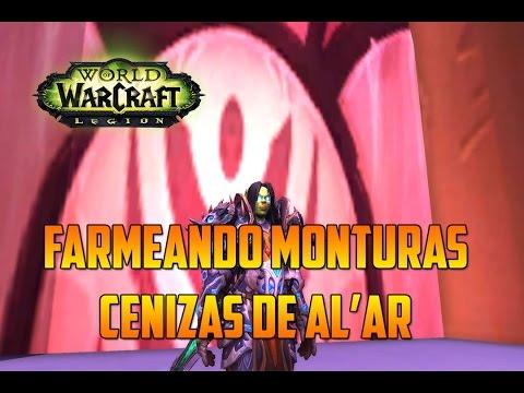 World of Warcraft   FARMEANDO MONTURAS - CASTILLO DE LA TEMPESTAD - CENIZAS DE AL'AR
