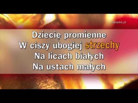 Kolęda - Mizerna Cicha Stajenka Licha (karaoke)