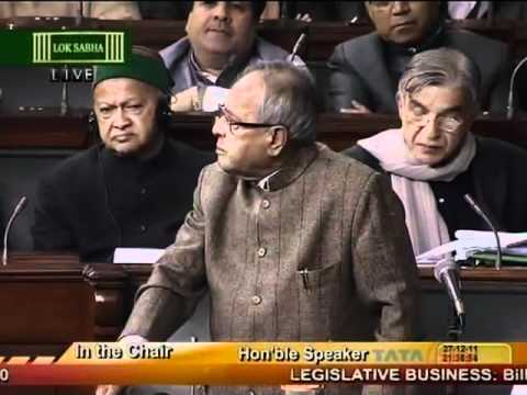 Pranab Mukherjee in Lok Sabha : Debate on Lokpal Bill 2011 on Dec 27, 2011 - Part 2 of 4