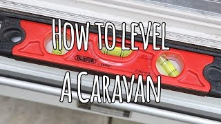 How to level a caravan