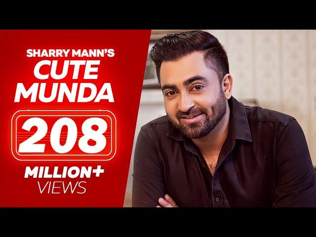 Cute Munda - Sharry Mann Full Video Song  Parmish Verma  Punjabi Songs 2017  Lokdhun Punjabi