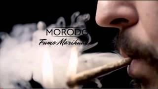MORODO----Fumo Marihuana----2013