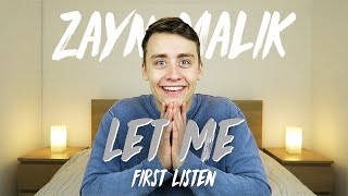 Download Lagu Zayn Malik | Let Me (First Listen) Gratis STAFABAND