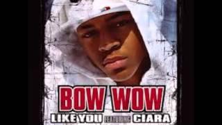 download lagu Bow Wow - Like You. Ft Ciara gratis
