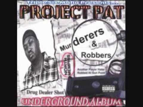 Project Pat - Fuck a Bitch